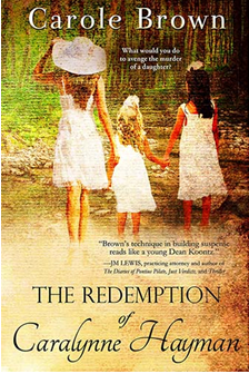 Redemption of Caralynne Hayman