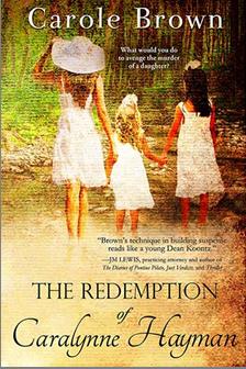 Redemption of Caralynne Hayman