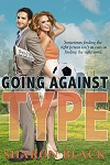 Going Against Type by Sharon Black - 100
