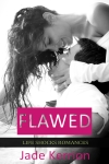 Flawed by Jade Kerrion