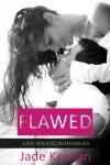 Flawed by Jade Kerrion