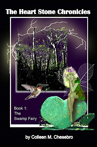 The Heart Stone Chronicles, Book 1 The Swamp Fairy